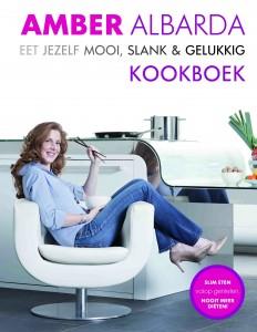 Amber Albarda - Eet jezelf mooi, slank en gelukkig kookboek