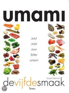 Umami, de vijfde smaak - Laurent Seminel