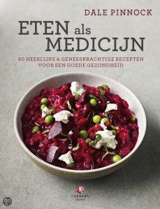 Eten als Medicijn - Dale Pinnock